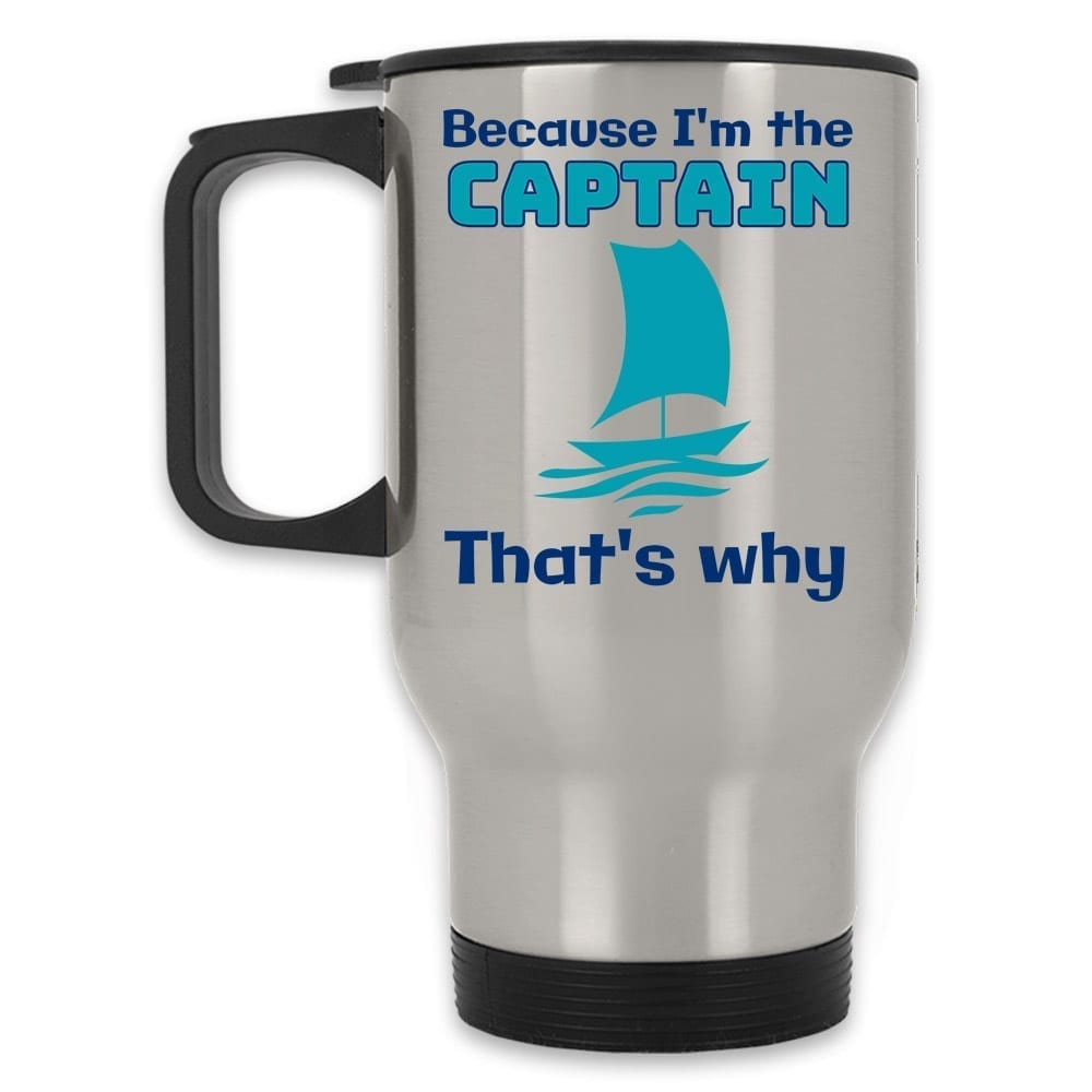 Or Funny The Sail That's Travel I'm Why Captain Because MugSilver htQCsdrx